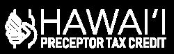 Hawai'i Preceptor Tax Credit